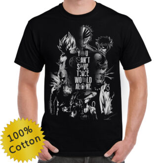 You Can't Save The World Alone Anime Shirt
